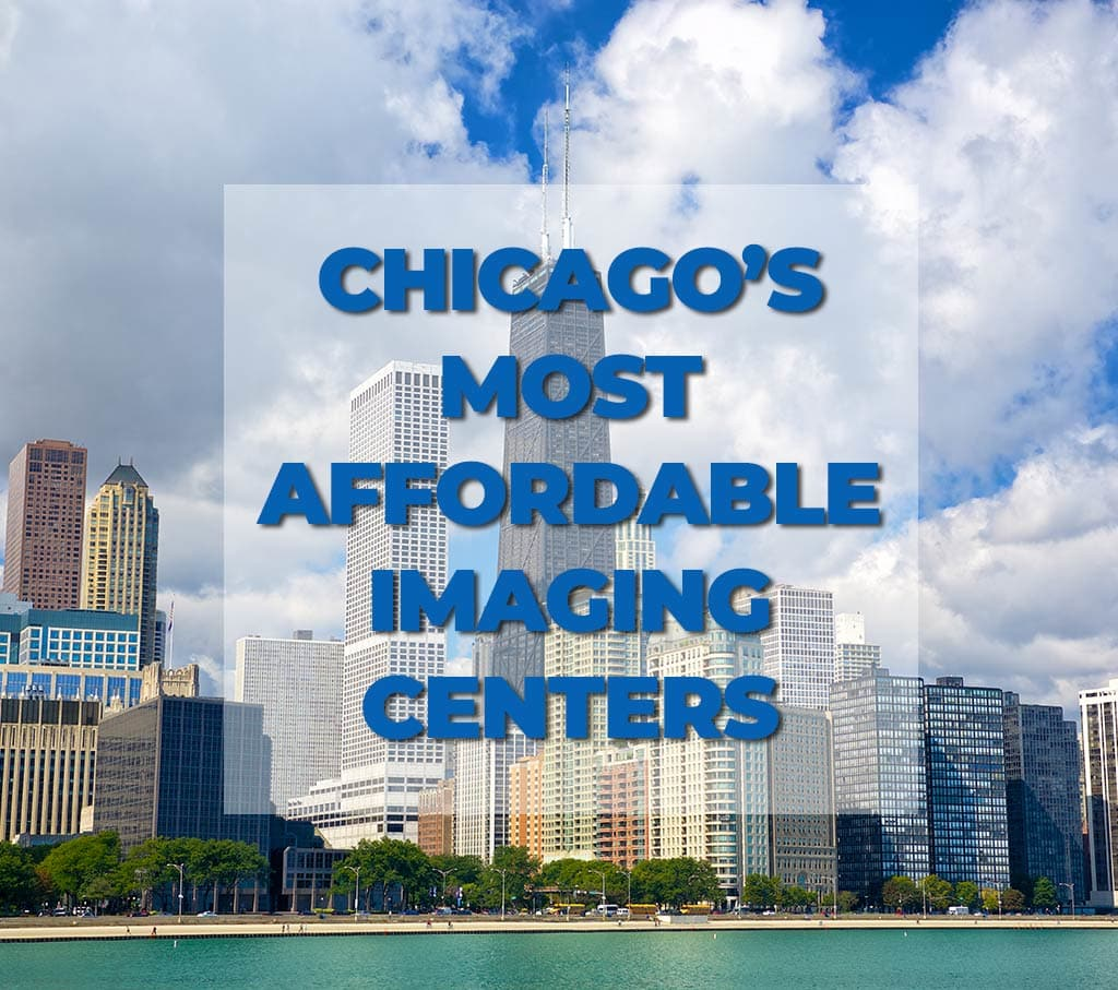 Chicago's Most Affordable Imaging Centers